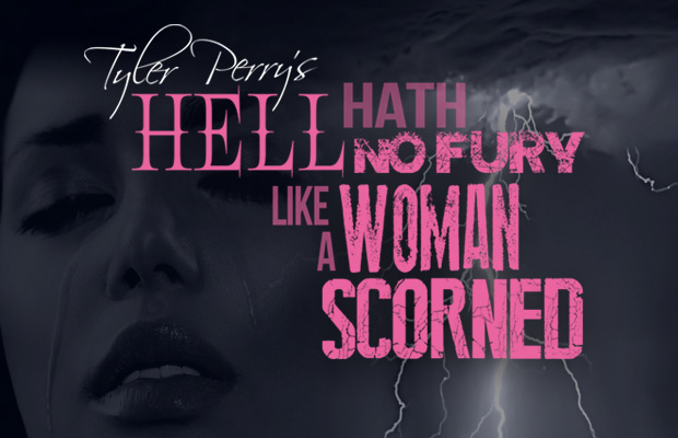 There is no wrath like a woman scorned